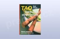 Tao zdravého stravování - Bob Flaws