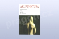 Akupunktura, harmonie těla, mysli a ducha, Peter Mole