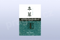 260 Essential Chinese Medicinals - Bob Flaws