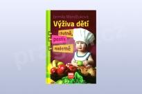 Výživa dětí - chutně, pestře, moderně