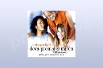 A deeper light, Deva Premal & Miten