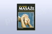 Masáže - Jan Sedmík, kompletní kniha masážních technik