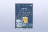Celostní medicína a Saamova akupunktura