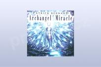 Archangel Miracle - Patrick Bernard