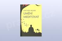Umění meditovat, Matthieu Ricard