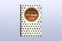 77 čajů pro laiky i labužníky, Michal Thoma