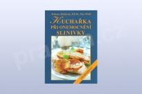 Kuchařka při onemocnění slinivky, Růžena Milatová, MUDr. Petr Wohl