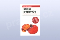 Reishi Mushroom - The Mushroom of Immortality, Marcus D. Adams
