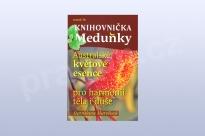 Australské květové esence pro harmonii těla i duše,  Stanislava Marešová