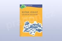 Buďme zdraví lékařům navzdory, Ludmila Eleková