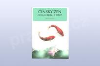 Čínský zen - Cesta ke klidu a štěstí, Wu Yansheng