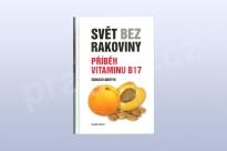 Svět bez rakoviny - Příběh vitaminu B17, Edward Griffin
