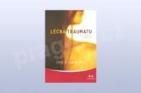Léčba traumatu -- Program probuzení moudrosti těla, Peter A. Levine