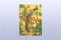 Čína – Ilustrované mýty a legendy