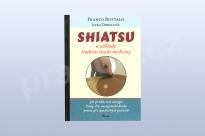 Shiatsu a základy tradiční čínské medicíny,  Franco Bottalo