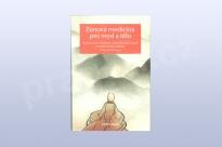 Zenová medicína pro mysl a tělo, Š´ Sing-Kuej