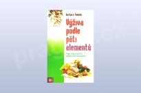 Výživa podle pěti elementů - Barbara Temelie