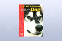 The Well - Connected Dog: A Guide to Canine...