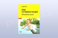 Dítě ve Vojtově terapii - Příručka pro praxi - H. Orth