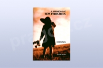 A Handbook of TCM Pediatrics: A Practitioner's...
