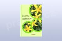 Léčivé rostliny - o sběru a pěstování - I. Mikešová