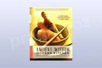 Ancient Wisdom, Modern Kitchen: Recipes from...