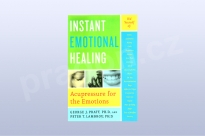 Instant Emotional Healing: Acupressure for the...