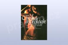 Čínská astrologie - Východní tajemství pro výběr partnera a šťastný sex-Shelly Wu