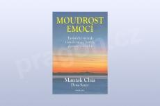 Moudrost emocí - taoistické metody transformace hněvu, deprese a strachu