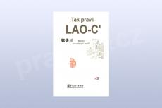 Tak pravil Lao-C` - knihy moudrých mužů
