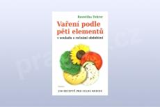 Vaření podle pěti elementů v souladu s ročními obdobími - kniha