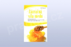 Zázračná síla medu - Cal Oreyová