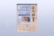 Chinese Pediatric Massage: A Practitioner's Guide - Kyle Cline