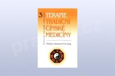 Terapie tradiční čínské medicíny 3 - Philippe Sionneau, Lü Gang