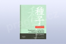 Treatment of Infertility with Chinese Medicine - Second Edition - Jane Lyttleton