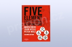 Five Element Constitutional Acupuncture - 2nd edition