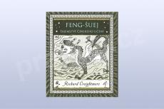 Feng - Šuej, tajemství čínského učení - Richard Greightmore (kniha)
