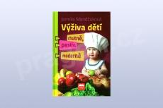 Výživa dětí - chutně, pestře, moderně - Jarmila Mandžuková