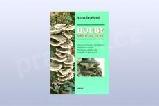 Houby jako elixír života, Anna Lepšová (kniha)