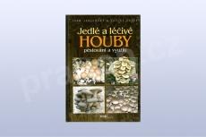 Jedlé a léčivé houby - Ivan Jablonský, Václav Šašek (kniha)