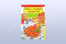 Vaříme z exotických a léčivých hub - Ivan Jablonský (kniha)