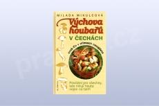 Výchova houbařů v Čechách - Milada Mikulcová (kniha)