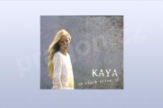 Ze všech stran já, Kaya