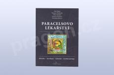 Paracelsovo lékařství, filosofie, astrologie, alchymie, léčebné postupy