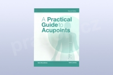 A Practical Guide to Acupoints 2nd ed. Edition