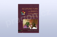 Acupuncture for Babies, Children and Teenagers: Treating both the Illness and the Child