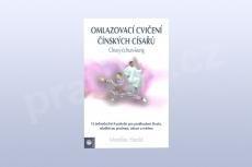 Omlazovací cvičení čínských císařů -- Chuej-čchun-kung, Monika Hacklová