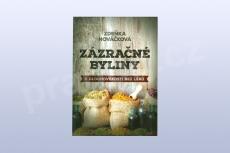 Zázračné byliny – K dlouhověkosti bez léků, Zdeňka Nováčková