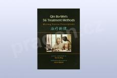 Qin Bo-Wei's 56 Treatment Methods: Writing Precise Prescriptions 1st Edition