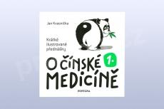 O čínské medicíně 1. - Krátké ilustrované přednášky